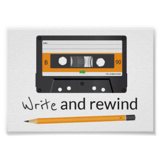 Write and rewind. Pencil and Compact Cassette Poster
