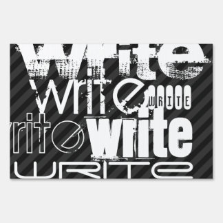 Write; Black & Dark Gray Stripes Lawn Sign