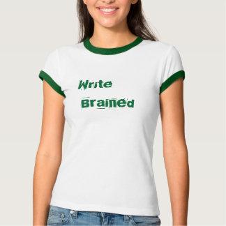 Write  Brained T-Shirt