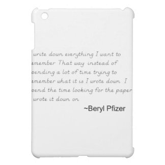 Write Down EVERYTHING! Cover For The iPad Mini