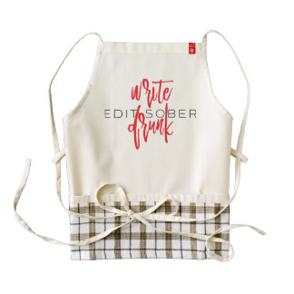 Write Drunk Edit Sober (red and black) Zazzle HEART Apron