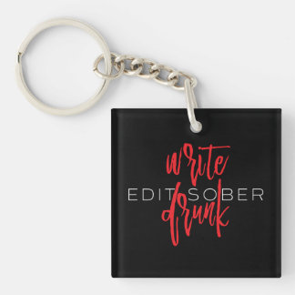 Write Drunk Edit Sober (red and white) Keychain