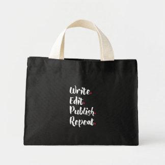 Write. Edit. Publish. Repeat. Mini Tote Bag