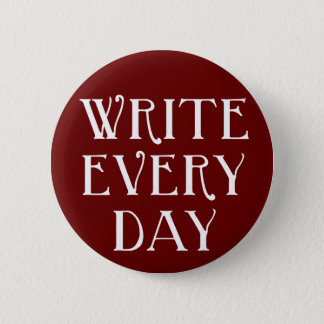 Write Every day Button