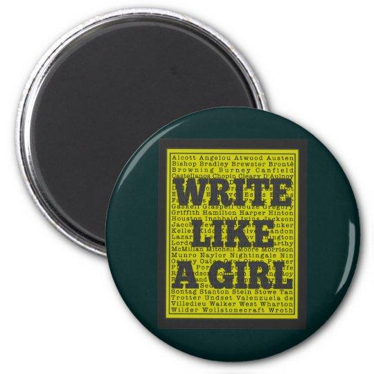 Write Like a Girl Charcoal Magnet