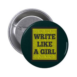 Write Like a Girl Charcoal Pinback Button