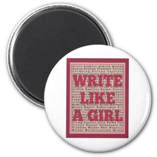 Write Like a Girl Lipstick 2 Inch Round Magnet