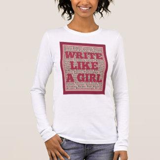 Write Like a Girl Lipstick Long Sleeve T-Shirt