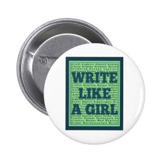 Write Like a Girl Peacock Pinback Button