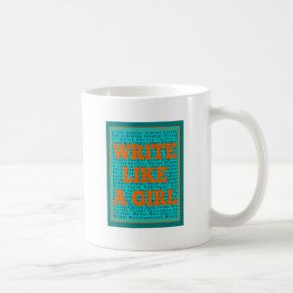 Write Like a Girl Teal Coffee Mug