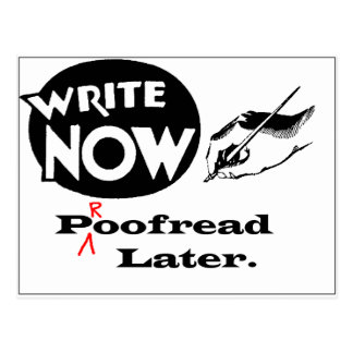 Write Now - Proofread later! Postcard
