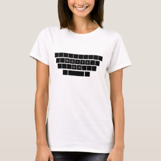 Write On - Gifts for Aspiring Writers T-Shirt