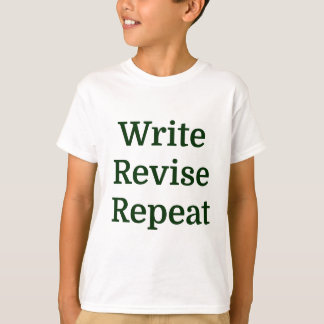Write Revise Repeat T-Shirt
