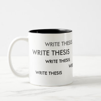 Write Thesis Reminder Mug