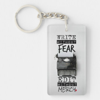Write Without Fear. Edit Without Mercy. KEYCHAIN