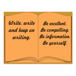 Write, Write and Keep On Writing Postcard