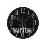 Write: Writer, Freelance Writer, Author Round Wallclocks