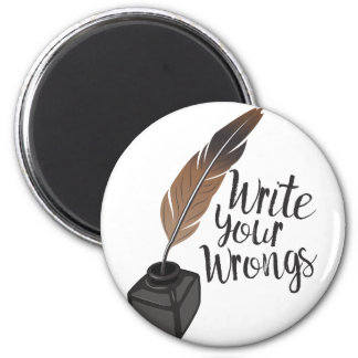 Write Wrongs Magnet