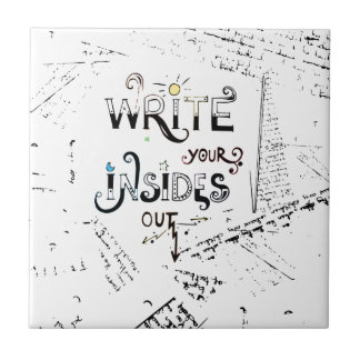 Write your Insides OUT! Ceramic Tile