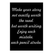 Write your own story  13x19 Poster