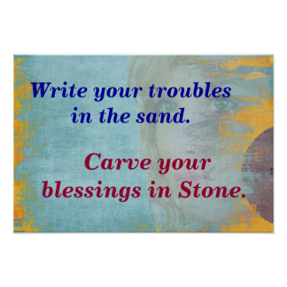 Write your troubles poster