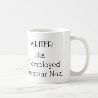 """""""Writer aka Unemployed Grammar Nazi"""" coffee mug"""