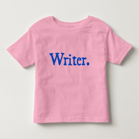 Writer (blue lettering) toddler t-shirt