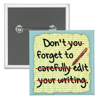 Writer Editor Editing Reminder Note Pinback Button