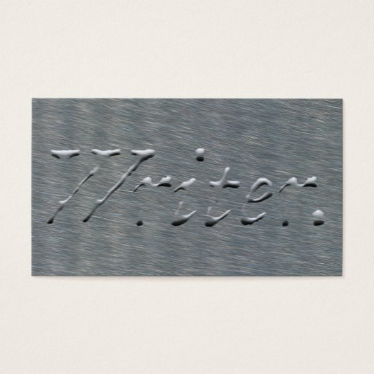 Writer Embossed Looking on Satin Steel Texture Business Card