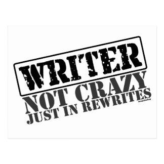 Writer: Not Crazy Just in Rewrites Postcard