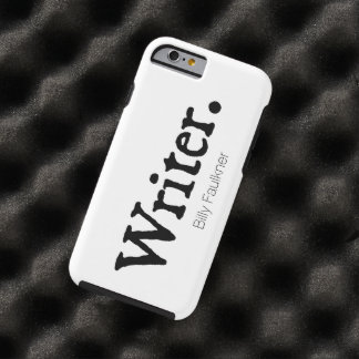 Writer. Personalized Tough iPhone 6 Case