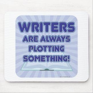 Writer's Are Plotting Something! Mousepads