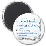 Writers Block Excuses 2 Inch Round Magnet