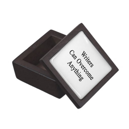 Writers Can Overcome Anything Premium Keepsake Boxes