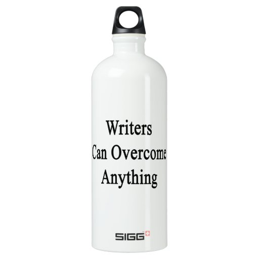 Writers Can Overcome Anything SIGG Traveler 1.0L Water Bottle