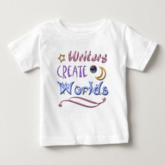 Writers Create Worlds Baby T-Shirt