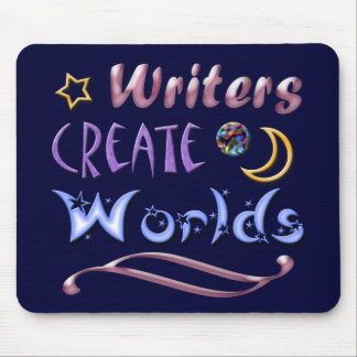 Writers Create Worlds Mouse Pad