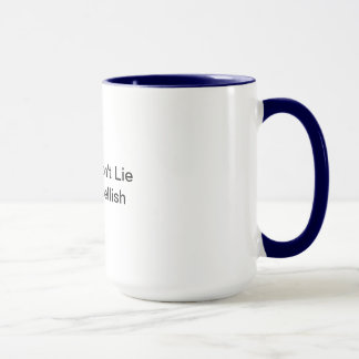 Writers Don't Lie They Embellish Mug