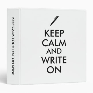 Writers Gifts Keep Calm and Write On Pen Custom Binder