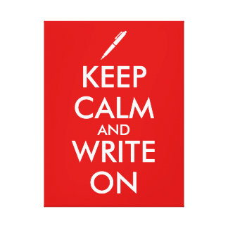 Writers Gifts Keep Calm and Write On Pen Custom Canvas Print