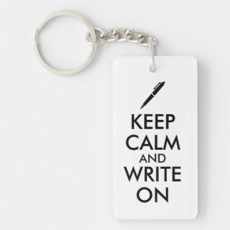 Writers Gifts Keep Calm and Write On Pen Custom Keychain