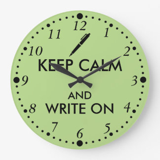 Writers Gifts Keep Calm and Write On Pen Custom Large Clock