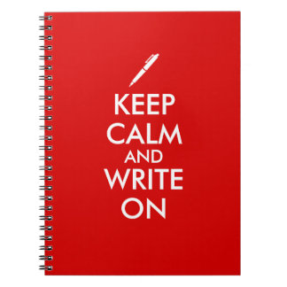 Writers Gifts Keep Calm and Write On Pen Custom Spiral Notebook