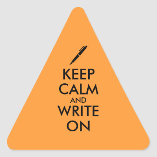 Writers Gifts Keep Calm and Write On Pen Custom Triangle Sticker