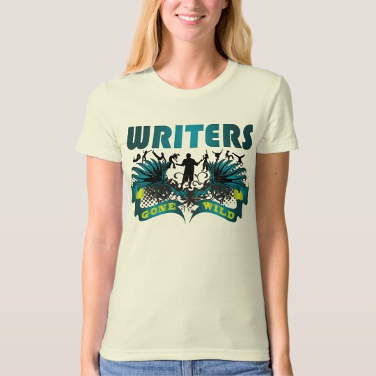 Writers Gone Wild T-Shirt