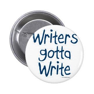Writer's Gotta Write Button
