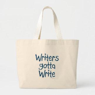 Writer's Gotta Write Large Tote Bag