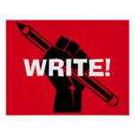 """Writer's motivational """"Write!"""" Red Poster"""