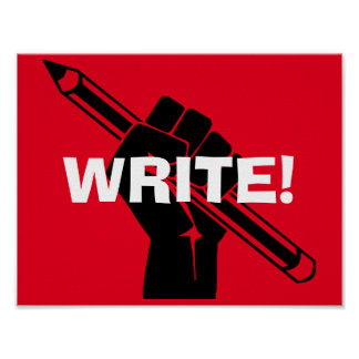 "Writer's motivational ""Write!"" Red Poster"
