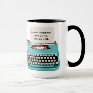 Writer's Mug - Drink Coffee - Make Up Stuff